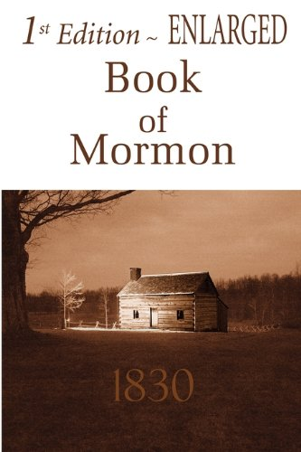 First Edition Book of Mormon Enlarged